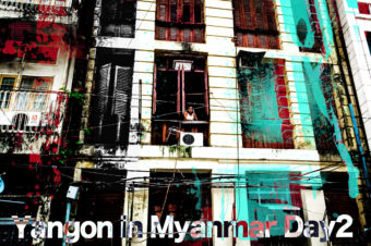 Yangon in Myanmar Day2
